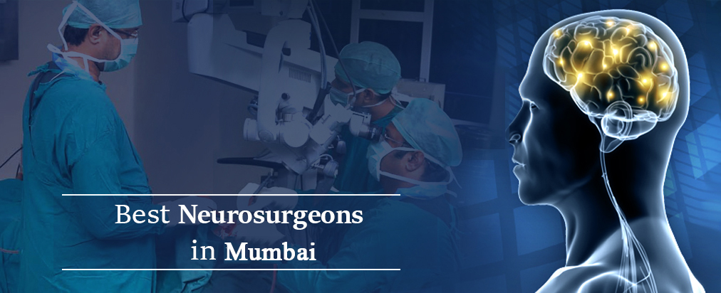 Best Neurosurgeons in Mumbai